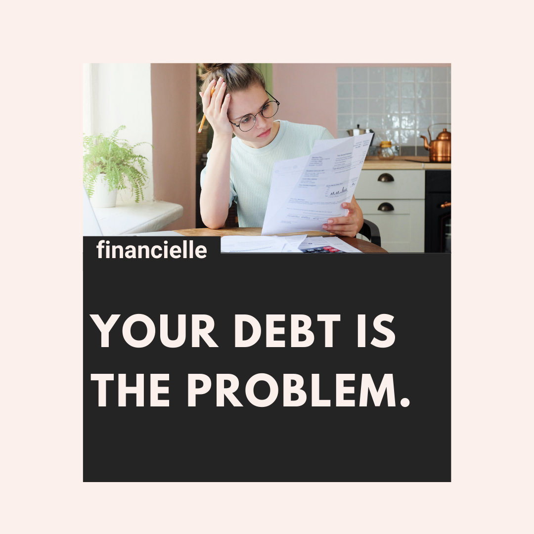 why your debt is the problem