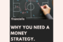 Why You Need a Money Strategy