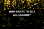 Who wants to be an ISA Millionaire?