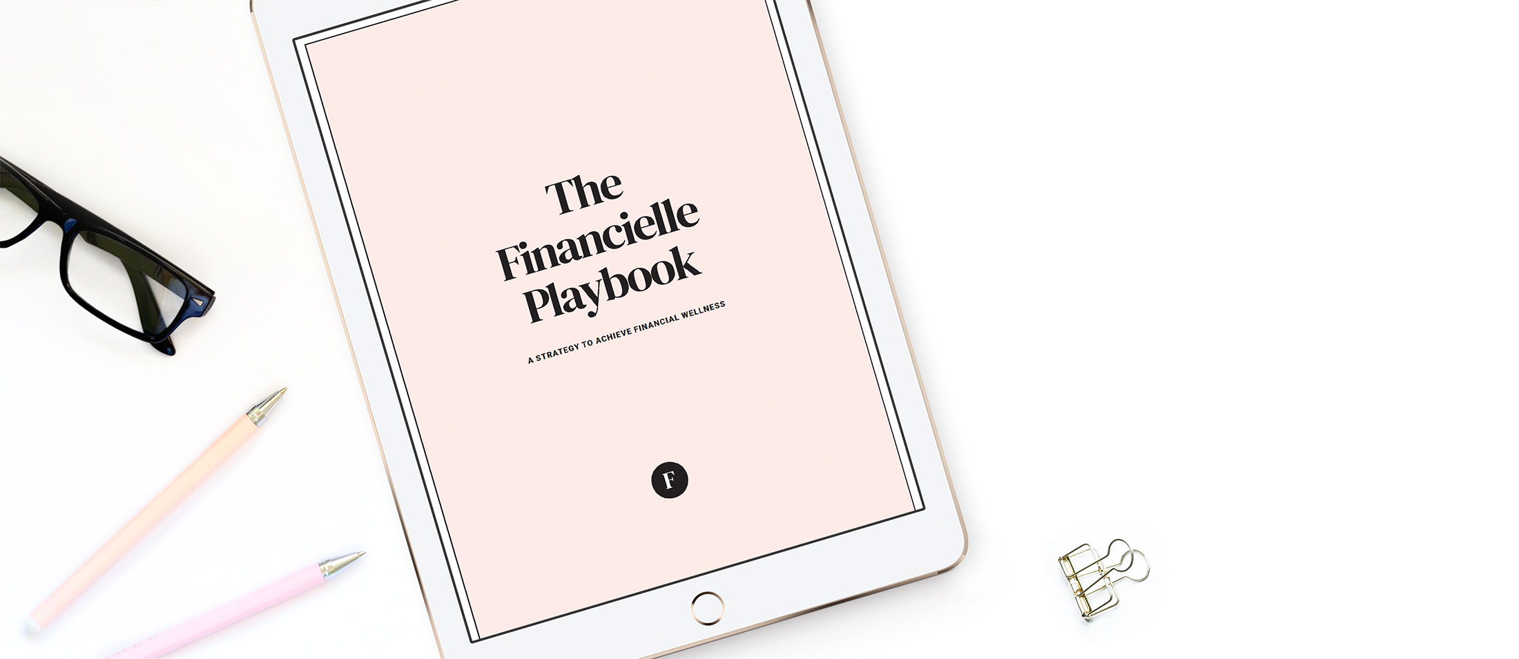 The Financielle Playbook
